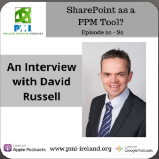 Welcome to the Ireland Chapter of the PMI Podcast - Episode 20